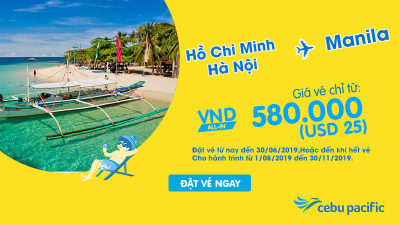 Cebu Pacific khuyến mãi chỉ 25 USD bay thẳng từ Việt Nam đến Philippines